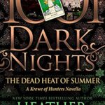 Book Cover: The Dead Heat of Summer, by Heather Graham
