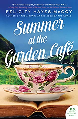 Book cover: Summer at the Garden Cafe, by Felicity Hayes-McCoy