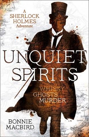 Book cover: Unquiet Spirits, by Bonnie MacBird