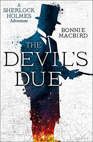 Book cover: The Devil's Due, by Bonnie MacBird