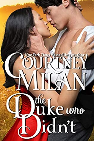 Book cover: The Duke Who Didn't, by Courtney Milan