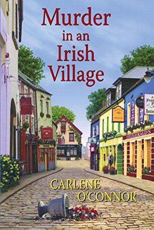 Book cover: Murder in an Irish Village, by Carlene O'Connor