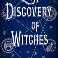 A Discovery of Witches, by Deborah Harkness