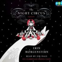The Night Circus, by Erin Morgenstern