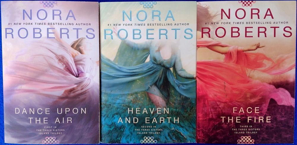 Book covers: Three Sisters Island Trilogy (Dance Upon the Air, Heaven and Earth, Face the Fire), by Nora Roberts