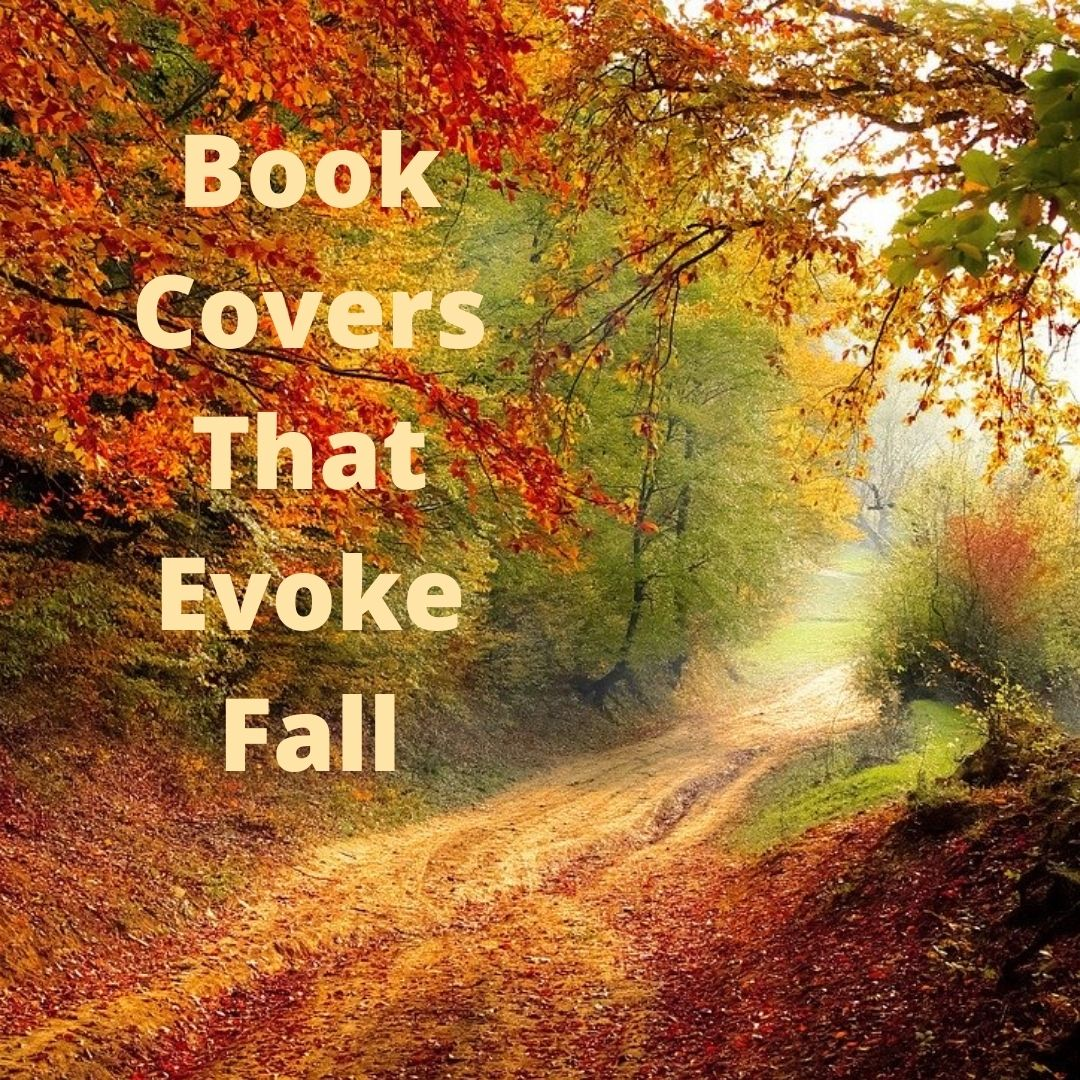 Book Covers That Evoke Fall