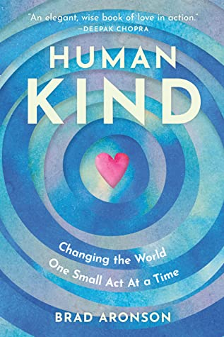 Book Cover: HumanKind: Changing the World One Small Act at a Time