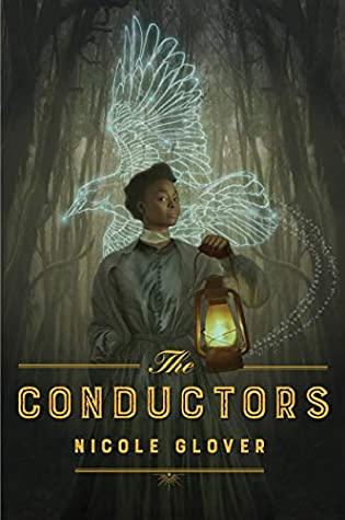 Book Cover: The Conductors, by Nicole Glover
