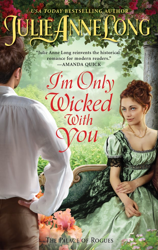 Book Cover: I'm Only Wicked With You, by Julie Ann Long