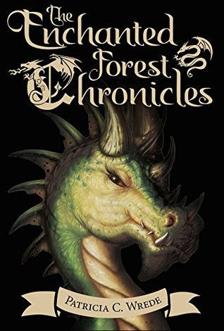 Book cover: The Enchanted Forest Chronicles, by Patricia C. Wrede