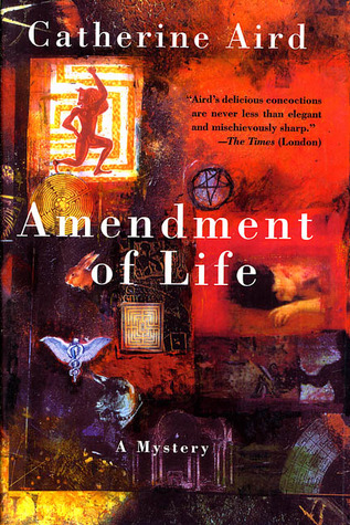 Book cover: Amendment of Life, by Catherine Aird