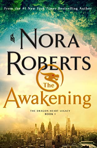 Book cover: The Awakening, by Nora Roberts