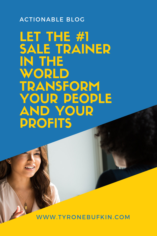 Let the #1 Sales Trainer In The World Transform Your People And Your Profits