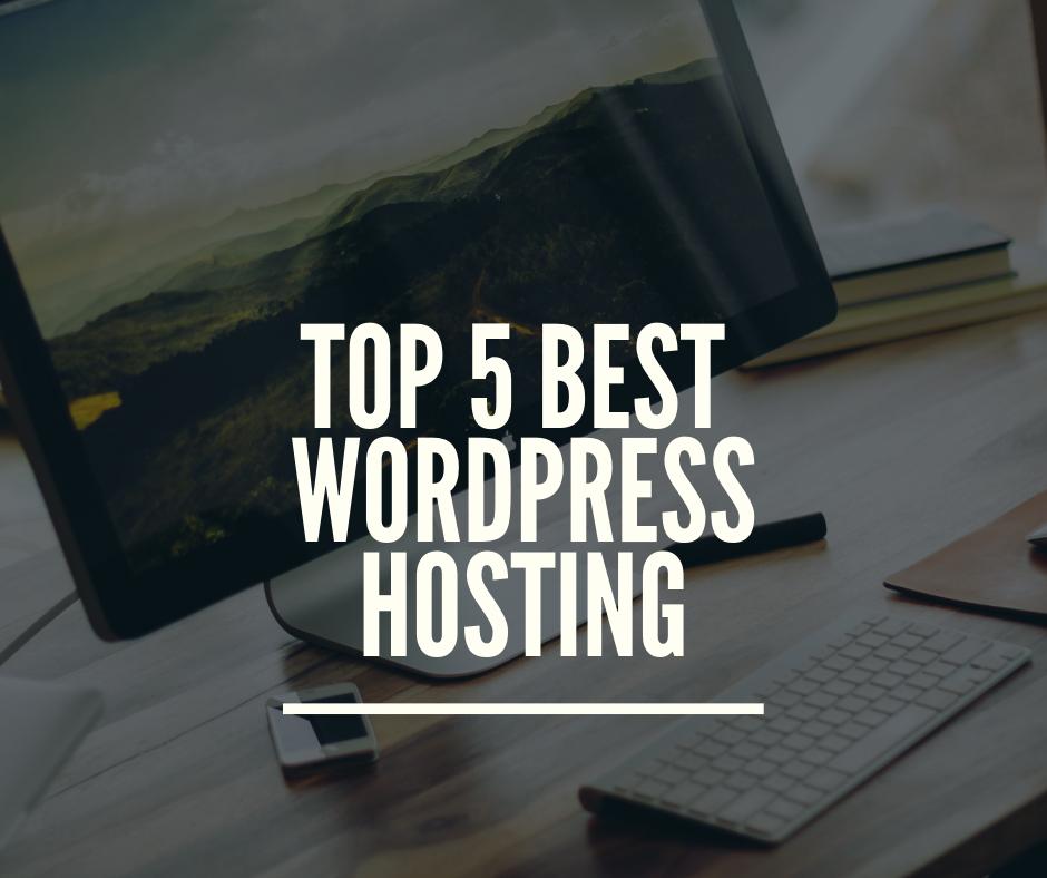 Top 5 WordPress Hosting Sites