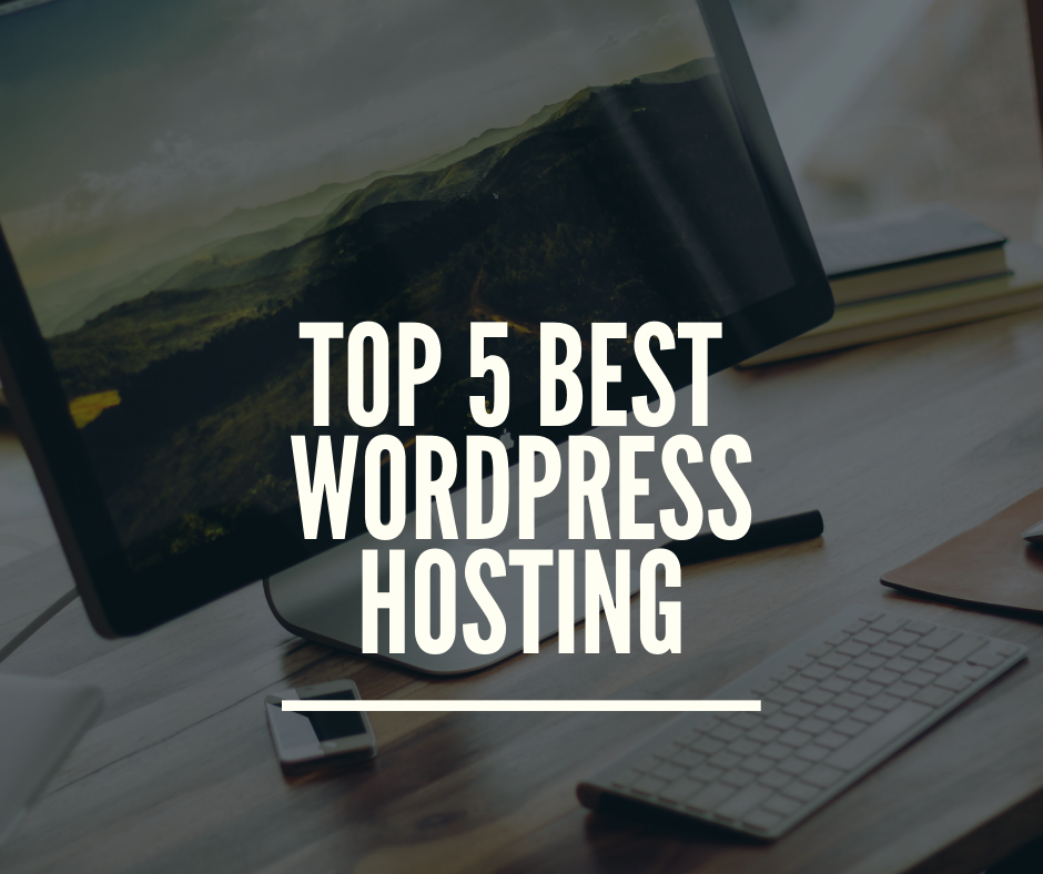 Top 5 WordPress Hosting Sites