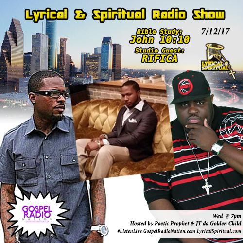 Lyrical & Spiritual Radio Show 62 with RIFICA