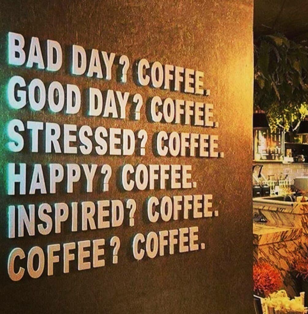 Bad Day - Coffee