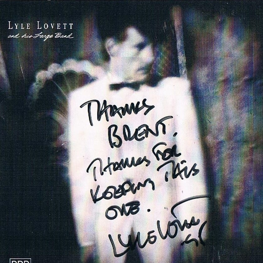 I lied to Lyle Lovett