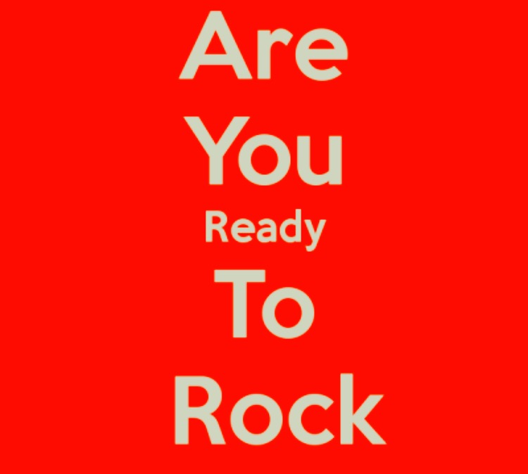Are YOU Prepared to Rock?
