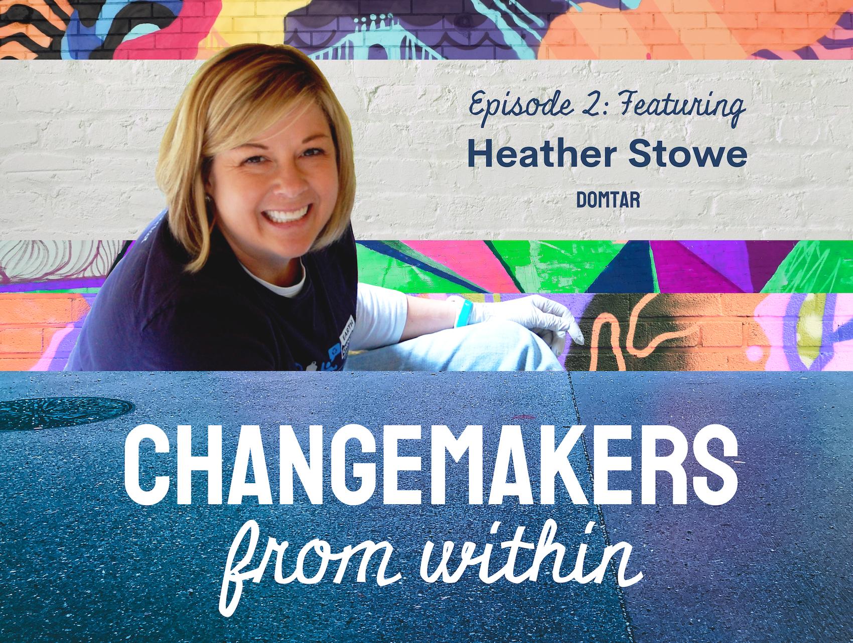 changemakers- heather stowe