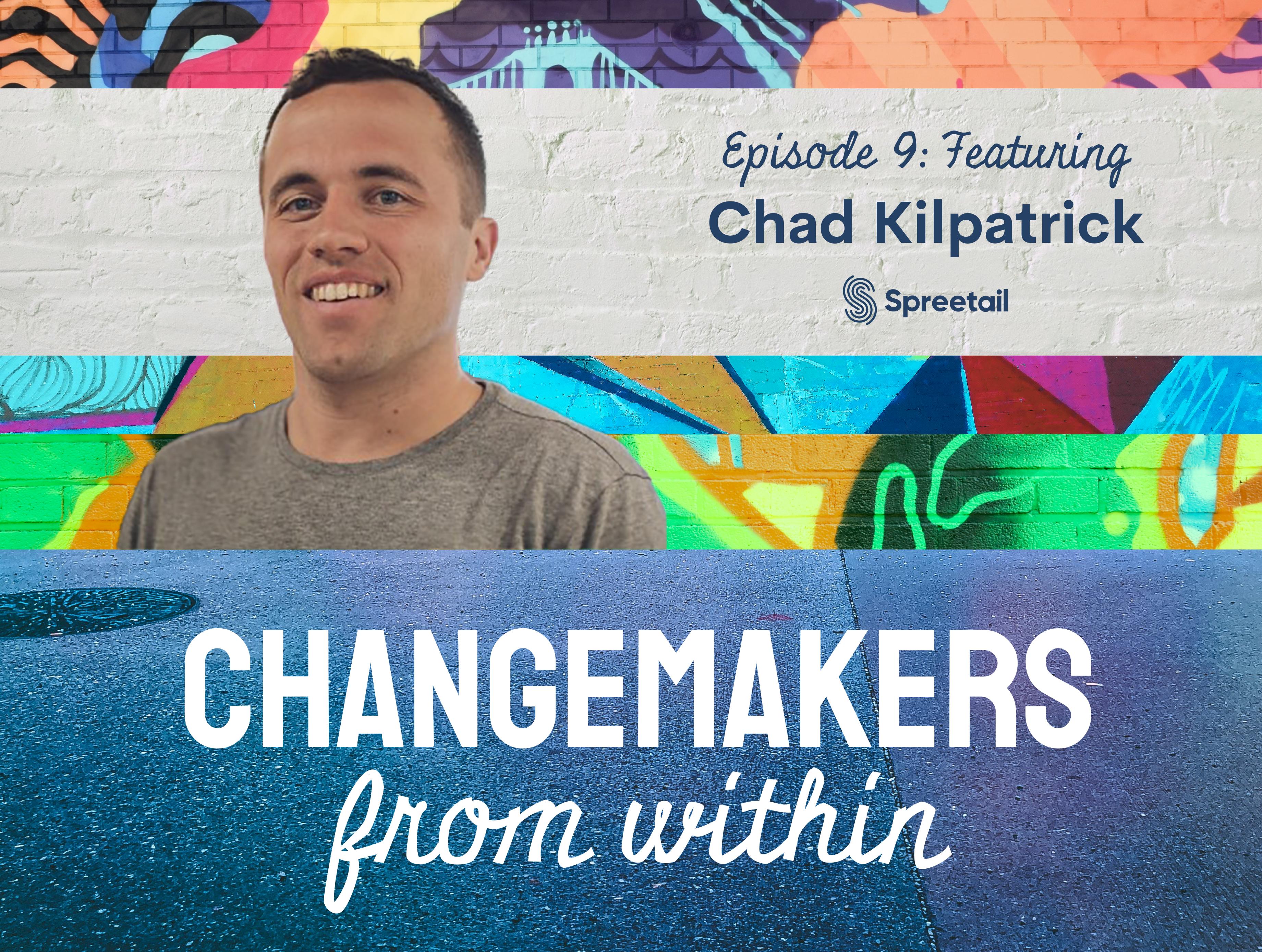 changemakers- chad kilpatrick (1)