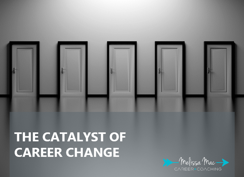 Catalyst of Career Change
