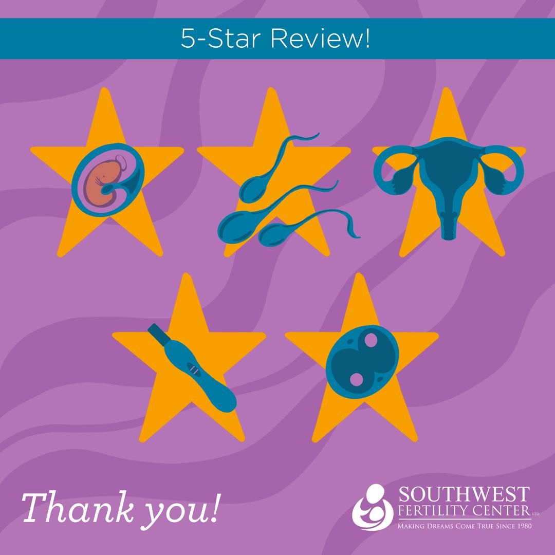 Great Reviews for Southwest Fertility Center in Phoenix