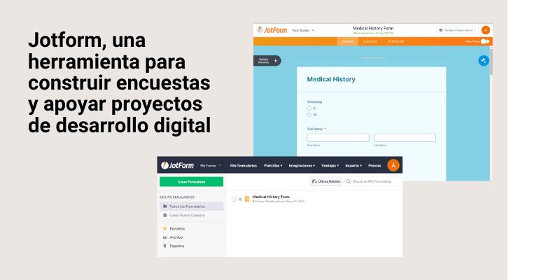 Jotform, una herramienta para construir encuestas y apoyar proyectos de desarrollo digital
