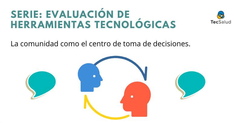Serie: Evaluación de herramientas tecnológicas – La comunidad