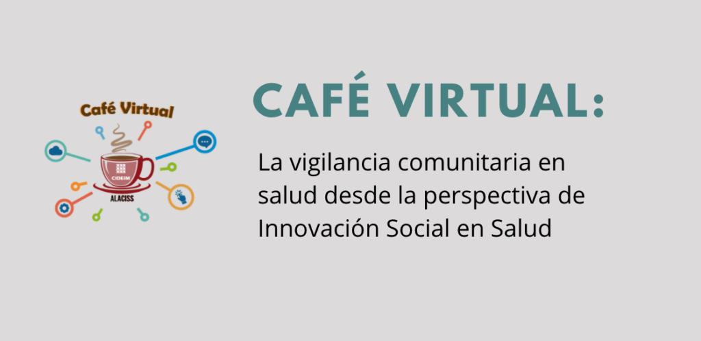 La vigilancia comunitaria en salud desde la perspectiva de Innovación Social en Salud