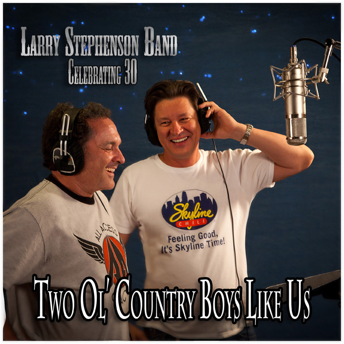 "Larry Stephenson Band Releases New Single ""Two Ol' Country Boys Like Us"""