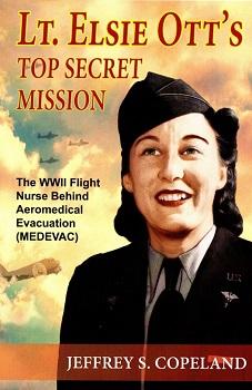 Lt. Elsie Ott's Top Secret Mission