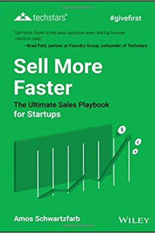 Sell More Faster by Amos Schwartzfarb