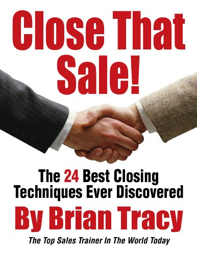 Close That Sale! By Brian Tracy