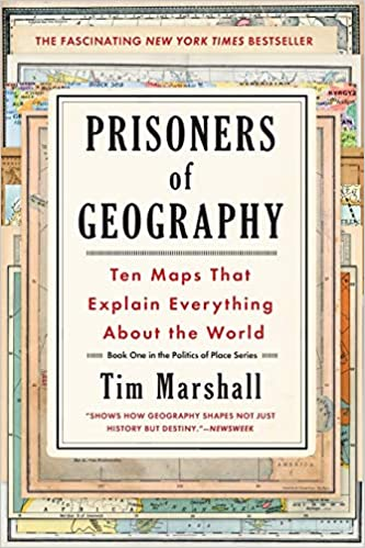 Prisioners of Geography by Tim Marshall