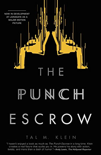 The Punch Escrow by Tal M. Klein