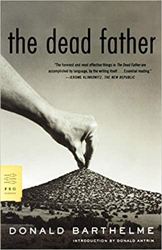 The Dead Father by Donald Barthelme
