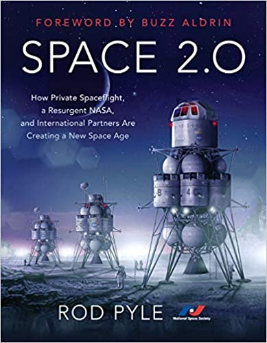 Space 2.0 by Rod Pyle