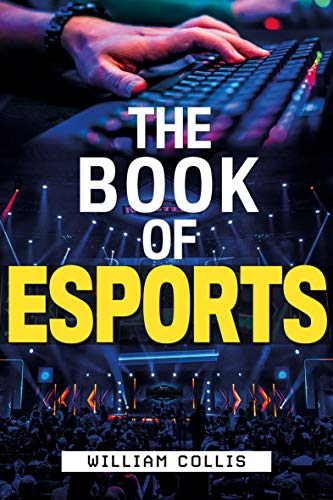 The Book of Esports by William Collis