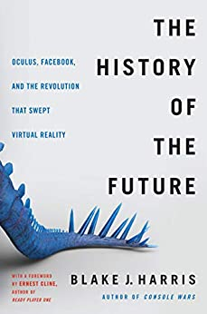 The History of the Future by Blake J. Harris
