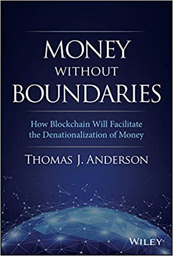 Money Without Boundaries by Thomas J. Anderson