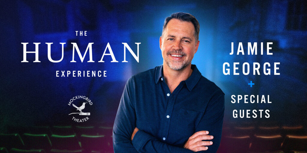 The Human Experience - Jamie George