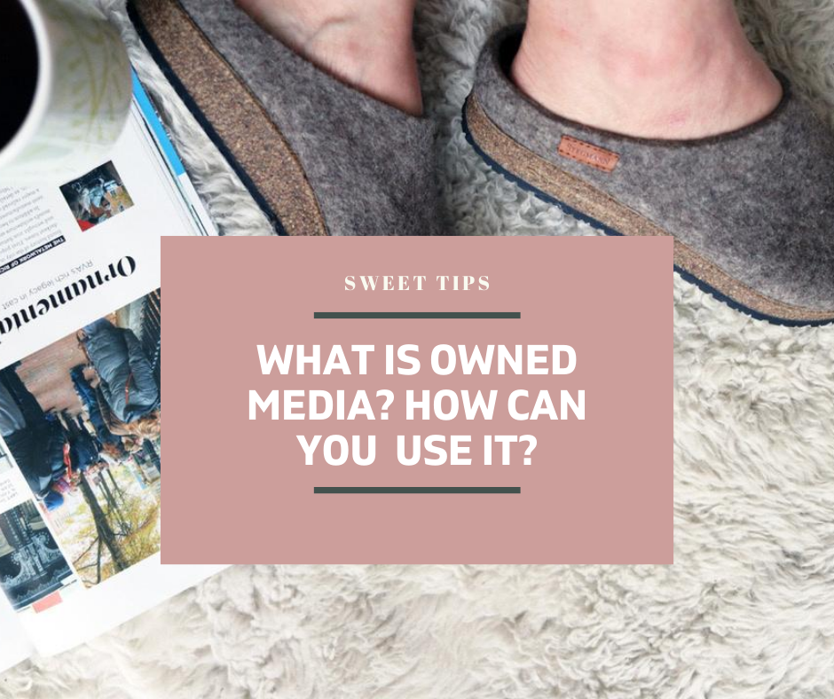 What is Owned Media + How Can You Use It?