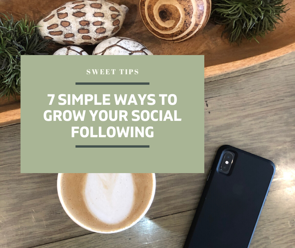 7 Simple Ways to Grow Your Social Presence