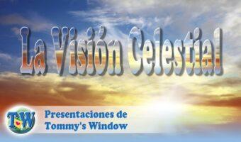 La Visión Celestial