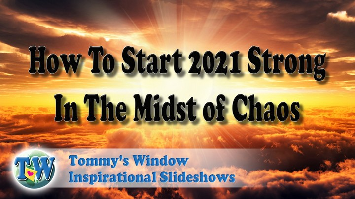 How to Start 2021 Strong in the Midst of Chaos