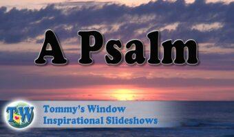 A Psalm
