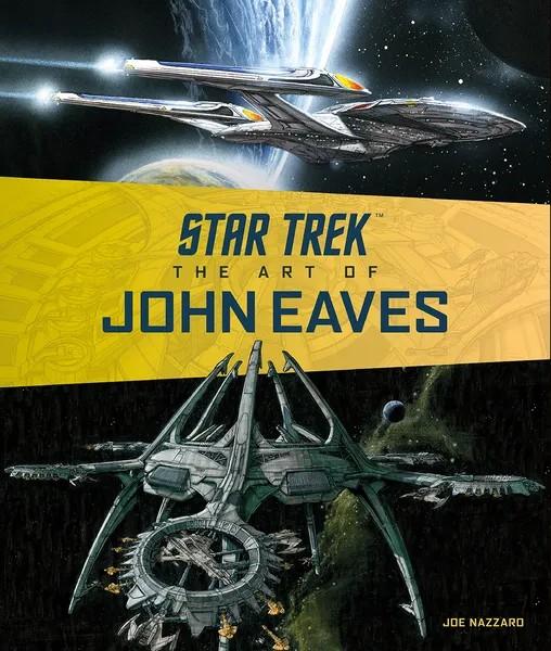 Star Trek -The Art of John Eaves