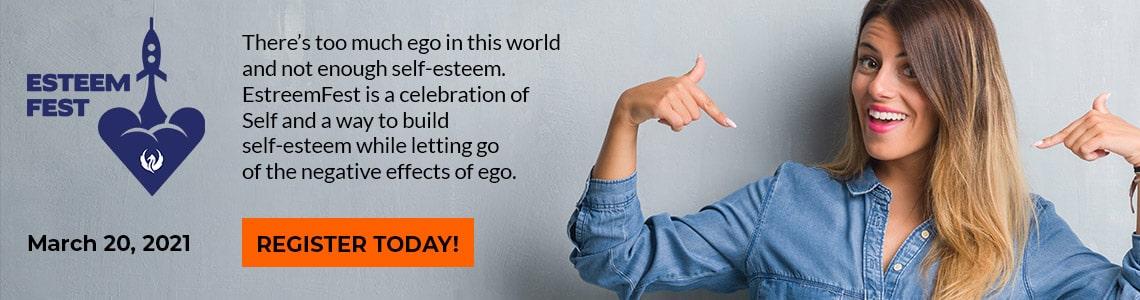 EsteemFest - Register Today!