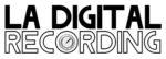 LA Digital Recording